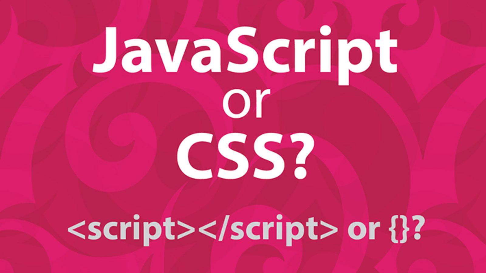 javascript-vs-css